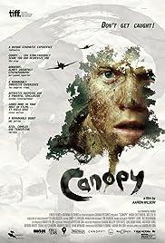 Canopy(2013) Poster - Movie Forum, Cast, Reviews