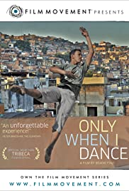 Only When I Dance (2009) Poster - Movie Forum, Cast, Reviews