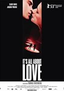 Web for watching movie It's All About Love by Thomas Vinterberg [2K]