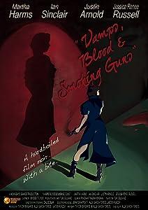 New english movie for free download Vamps, Blood \u0026 Smoking Guns [360p]