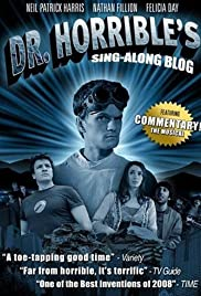 The Making of Dr. Horrible's Sing-Along Blog(2008) Poster - Movie Forum, Cast, Reviews