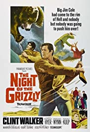 The Night of the Grizzly (1966) Poster - Movie Forum, Cast, Reviews
