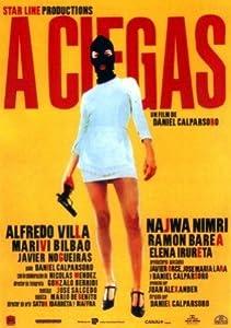Good movie to download 2017 A ciegas by Daniel Calparsoro [QHD]