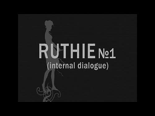 Ruthie No.1 (internal dialogue)