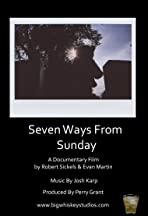 Seven Ways from Sunday