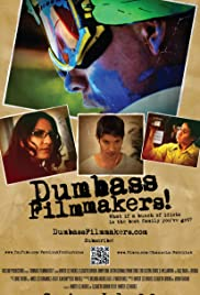 Dumbass Filmmakers! Poster