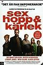 Sex hopp & kärlek (2005) Poster