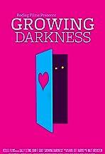 Growing Darkness