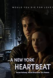Play or Watch Movies for free A New York Heartbeat (2013)