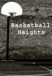 Top free movie websites no download Basketball Heights by [FullHD]