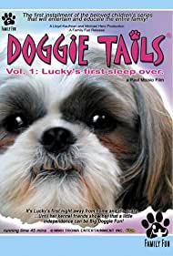 Doggie Tails, Vol. 1: Lucky's First Sleep-Over (2003)