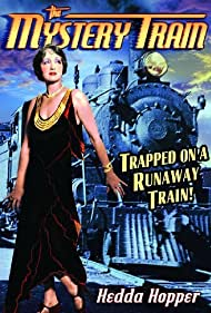 Hedda Hopper in The Mystery Train (1931)