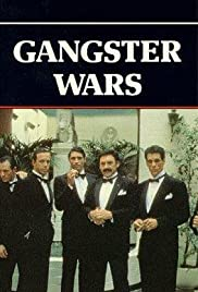 Gangster Wars (1981) Poster - Movie Forum, Cast, Reviews