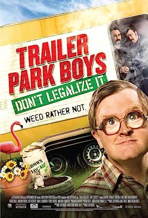 Trailer Park Boys: Don't Legalize It (2014)