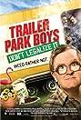 Trailer Park Boys: Don't Legalize It (2014) Poster