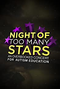 Primary photo for Night of Too Many Stars: An Overbooked Concert for Autism Education