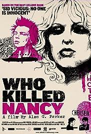Who Killed Nancy?(2009) Poster - Movie Forum, Cast, Reviews
