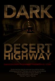 Dark Desert Highway Poster