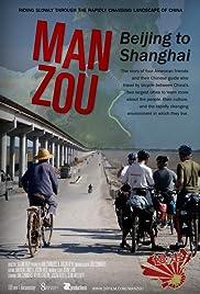 Man Zou: Beijing to Shanghai Poster