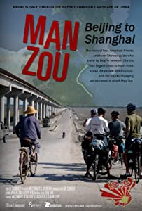 Movie for free no downloads Man Zou: Beijing to Shanghai by [720x400]