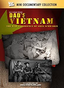 Website to watch online movie Dad's Vietnam: The War Experience of Greg Schwarze [Bluray]