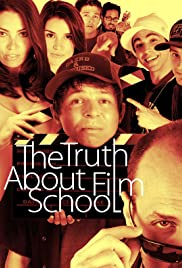 The Truth About Film School Poster