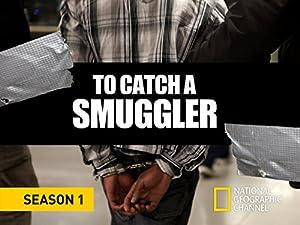 Where to stream To Catch a Smuggler