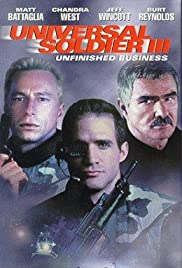 Universal Soldier III: Unfinished Business (1998) Poster - Movie Forum, Cast, Reviews