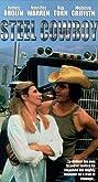 Steel Cowboy (1978) Poster