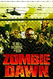 Zombie Dawn (2011) Poster - Movie Forum, Cast, Reviews