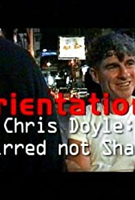 Primary photo for Orientations: Chris Doyle - Stirred But Not Shaken