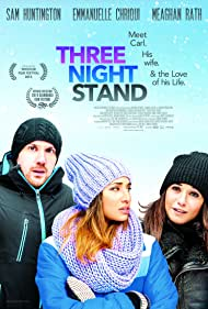 Emmanuelle Chriqui, Sam Huntington, and Meaghan Rath in Three Night Stand (2013)