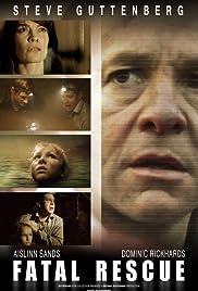 Fatal Rescue(2009) Poster - Movie Forum, Cast, Reviews