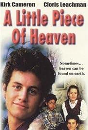 A Little Piece of Heaven(1991) Poster - Movie Forum, Cast, Reviews