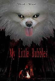 My Little Bubbles Poster