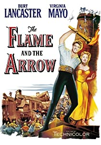 Watch free movie videos online The Flame and the Arrow by Robert Siodmak [2k]