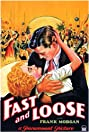 Fast and Loose (1930) Poster