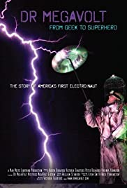 Dr Megavolt: From Geek to Superhero