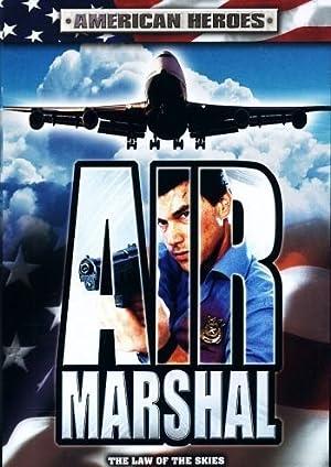 Air Marshal แอร์ มาร์แชล หน่วยสกัดจารชนเหนือเมฆ