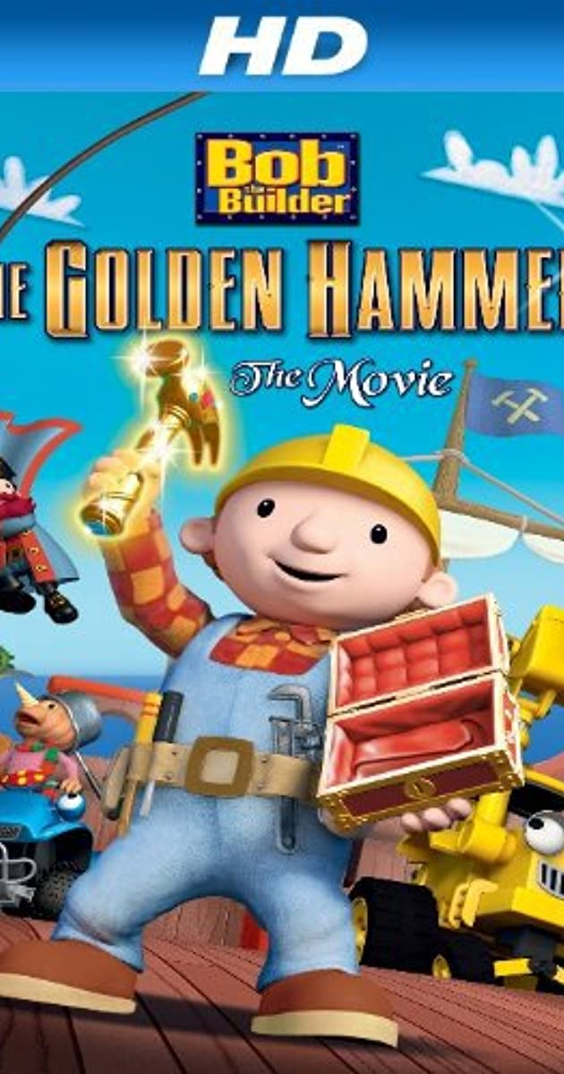 Subtitle of Bob the Builder: The Legend of the Golden Hammer