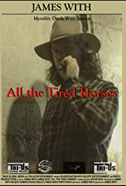 All the Tired Horses Poster