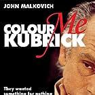 Colour Me Kubrick: A True...ish Story (2005)
