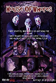 House of Whores(2015) Poster - Movie Forum, Cast, Reviews