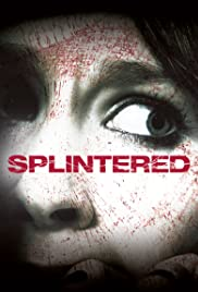 Splintered (2010) 1080p