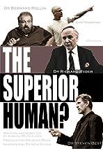 The Superior Human?