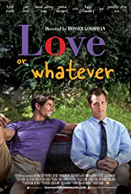 Tyler Poelle and Joel Rush in Love or Whatever (2012)