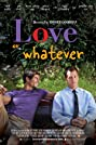 Love or Whatever (2012) Poster