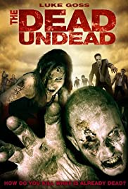 The Dead Undead (2010) 1080p