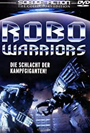 Robo Warriors Charles Band