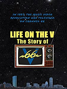 Best website to watch french movies Life on the V: The Story of V66 by [hdrip]